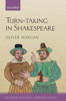 Turn-taking in Shakespeare, Paperback / softback Book