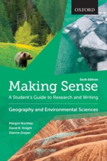 Making Sense in Geography and Environmental Sciences : A Student's Guide to Research and Writing, Paperback Book