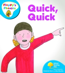 Oxford Reading Tree: Level 2A: Floppy's Phonics: Quick, Quick, Paperback / softback Book