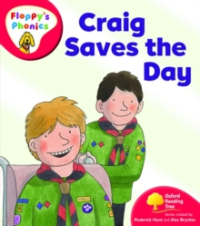 Oxford Reading Tree: Level 4: Floppy's Phonics: Craig Saves the Day, Paperback / softback Book