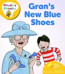 Oxford Reading Tree: Level 5: Floppy's Phonics: Gran's New Blue Shoes, Paperback / softback Book