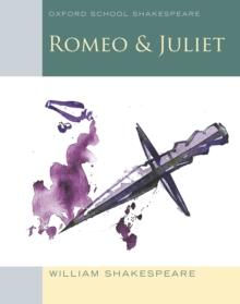 Oxford School Shakespeare: Romeo and Juliet, EPUB eBook