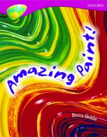 Oxford Reading Tree: Level 10: Treetops Non-Fiction: Amazing Paint, Paperback Book
