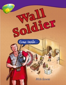 Oxford Reading Tree: Level 11: Treetops Non-Fiction: Wall Soldier, Paperback / softback Book