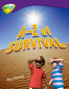 Oxford Reading Tree: Level 11: Treetops Non-Fiction: A-Z of Survival, Paperback / softback Book