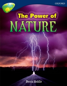 Oxford Reading Tree: Level 14: Treetops Non-Fiction: The Power of Nature, Paperback Book