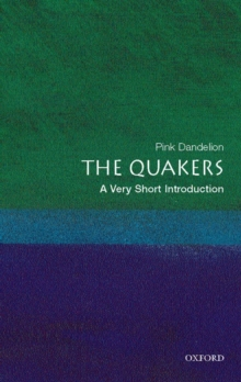The Quakers: A Very Short Introduction, Paperback Book