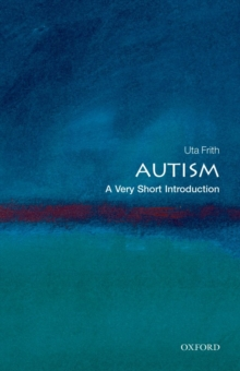 Autism: A Very Short Introduction, Paperback Book