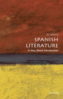 Spanish Literature: A Very Short Introduction, Paperback / softback Book