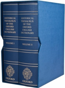 Historical Thesaurus of the Oxford English Dictionary : With Additional Material from a Thesaurus of Old English, Hardback Book