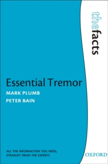 Essential Tremor : The Facts, Paperback / softback Book