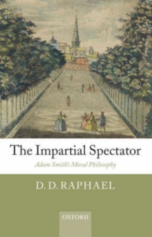 The Impartial Spectator : Adam Smith's Moral Philosophy, Hardback Book