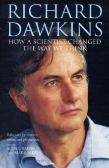 Richard Dawkins : How a Scientist Changed the Way We Think, Paperback Book