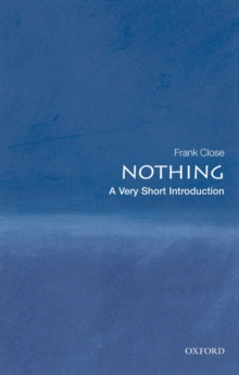 Nothing: A Very Short Introduction, Paperback Book