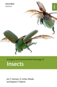 Ecological and Environmental Physiology of Insects, Paperback / softback Book