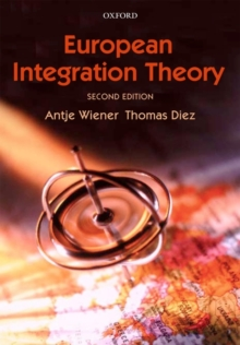 European Integration Theory, Paperback Book