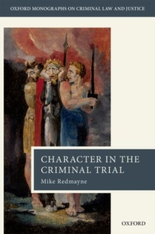 Character in the Criminal Trial, Hardback Book