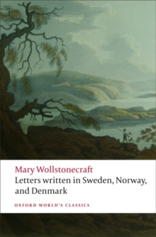 Letters written in Sweden, Norway, and Denmark, Paperback / softback Book