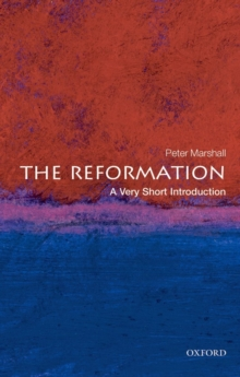 The Reformation: A Very Short Introduction, Paperback / softback Book
