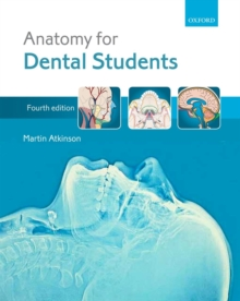 Anatomy for Dental Students, Paperback Book