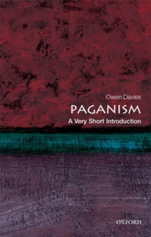 Paganism: A Very Short Introduction, Paperback / softback Book