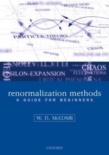 Renormalization Methods : A Guide For Beginners, Paperback Book