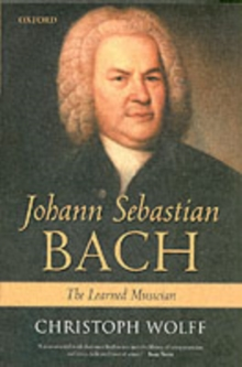 Johann Sebastian Bach : The Learned Musician, Paperback Book