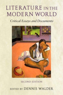 Literature in the Modern World : Critical Essays and Documents, Paperback / softback Book