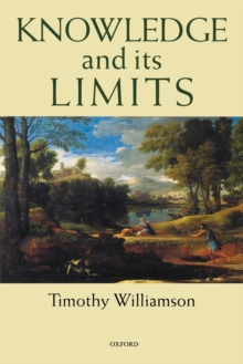 Knowledge and Its Limits, Paperback Book