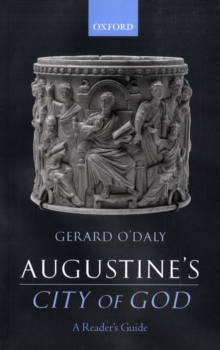 Augustine's City of God : A Reader's Guide, Paperback / softback Book