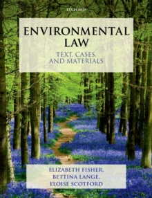 Environmental Law : Text, Cases, and Materials, Paperback / softback Book