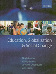 Education, Globalization, and Social Change, Paperback Book