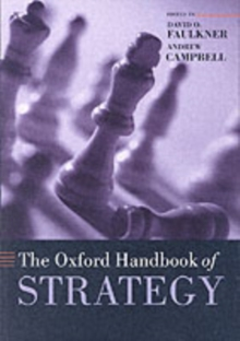 The Oxford Handbook of Strategy : A Strategy Overview and Competitive Strategy, Paperback Book