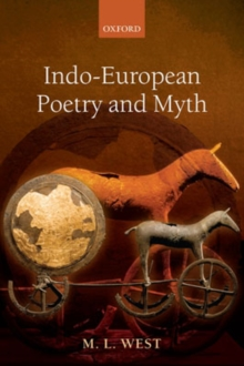Indo-European Poetry and Myth, Hardback Book