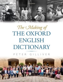 The Making of the Oxford English Dictionary, Hardback Book