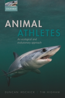 Animal Athletes : An Ecological and Evolutionary Approach, Paperback / softback Book