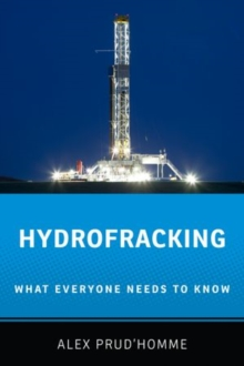 Hydrofracking : What Everyone Needs to Know, Paperback Book