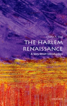 The Harlem Renaissance: A Very Short Introduction, Paperback / softback Book
