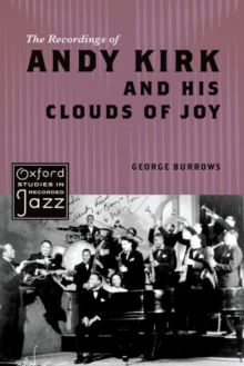 The Recordings of Andy Kirk and his Clouds of Joy, Paperback / softback Book