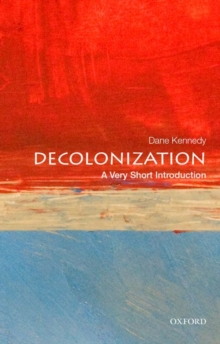 Decolonization: A Very Short Introduction, Paperback Book