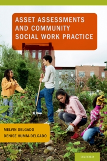 Asset Assessments and Community Social Work Practice, PDF eBook