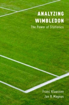 Analyzing Wimbledon : The Power of Statistics, Paperback Book