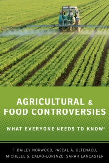 Agricultural and Food Controversies : What Everyone Needs to Know(R), PDF eBook