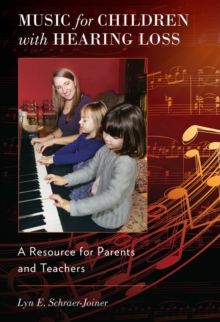 Music for Children with Hearing Loss : A Resource for Parents and Teachers, EPUB eBook