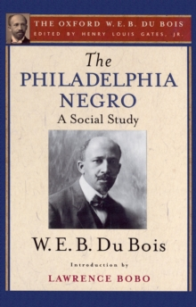 The Philadelphia Negro (The Oxford W. E. B. Du Bois), EPUB eBook