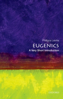 Eugenics: A Very Short introduction, Paperback / softback Book
