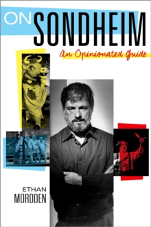 On Sondheim : An Opinionated Guide, PDF eBook