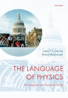 The Language of Physics : A Foundation for University Study, Paperback / softback Book