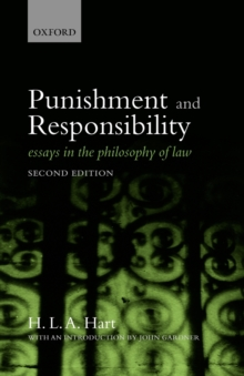 Punishment and Responsibility : Essays in the Philosophy of Law, Paperback / softback Book
