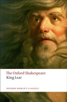 The History of King Lear: The Oxford Shakespeare, Paperback Book